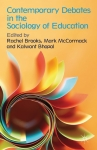 Contemporary debates in the sociology of education
